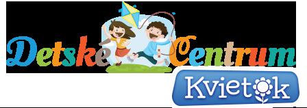 Detské centrum Kvietok